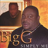 Big G (Virginia): Simply Me *