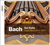 Bach: Organ Masterworks Vol. 2