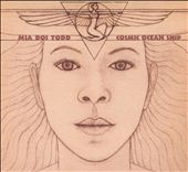 Mia Doi Todd: Cosmic Ocean Ship [Digipak] *