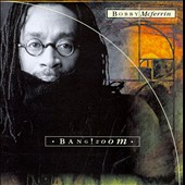 Bobby McFerrin: Bang! Zoom