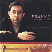 Brahms: Piano Music / Alexander Kobrin, piano
