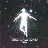 The LivingStones: Glow
