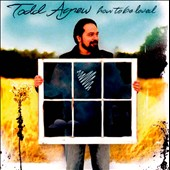 Todd Agnew: How To Be Loved *