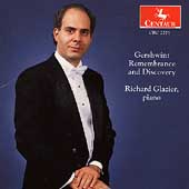 Gershwin - Remembrance and Discovery / Richard Glazier