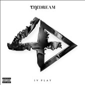 The-Dream (Terius Nash): IV Play [Deluxe Edition] [PA] [Digipak]