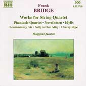 Bridge: Works for String Quartet / Maggini Quartet