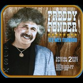 Freddy Fender: Tex-Mex Tornado