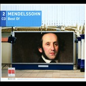 Best of Mendelssohn / Peter Schreier, Louis Lortie, Igor Oistrakh, Gunther Herbig et al.