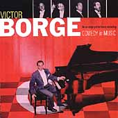 Victor Borge: Comedy in Music [Collectables]