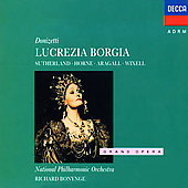 Donizetti: Lucrezia Borgia / Bonynge, Sutherland, Horne
