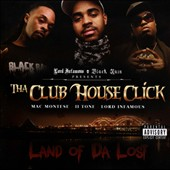 Tha Club House Click: Land of Da Lost [PA]