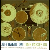 Jeff Hamilton (Drums): Time Passes On