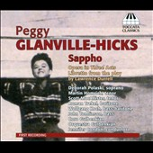 Peggy Glanville-Hicks: Sappho, opera / Deborah Polaski; Martin Homrich; Scott MacAllister; Roman Trekel; Wolfgang Koch; John Tomlinson