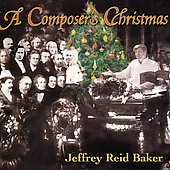Jeffrey Reid Baker: Music from Bales Organ Recital Hall