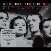 Propaganda (Rock): Noise and Girls Come Out to Play: A Compact Introduction To...