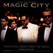 Original Soundtrack: Magic City
