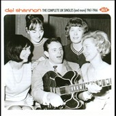 Del Shannon: The Complete UK Singles (And More) 1961-1966