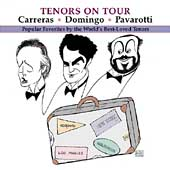 Tenors on Tour / Carreras, Domingo, Pavarotti