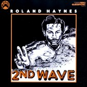 Roland Haynes: 2nd Wave