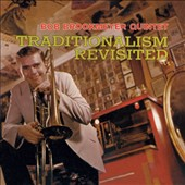 Bob Brookmeyer: Traditionalism Revisited [Bonus Tracks]