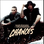 Illya Kuryaki and the Valderramas: Chances *