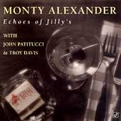 Monty Alexander: Echoes of Jilly's