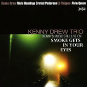 Kenny Drew: Music Still Live on Smoke Gets In [Limited Edition]
