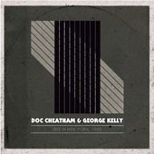 Doc Cheatham/George Kelly: Live In New York 1985
