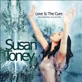 Susan Toney: Love is the Cure: The Essential Collection