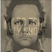 Marc Ford (Black Crowes): Holy Ghost [Digipak] *