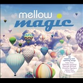 Various Artists: Mellow Magic [Sony] [Digipak]