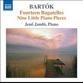 Bartok: Fourteen Bagatelles; Nine Little Piano Pieces et al. / Jeno Jando, piano