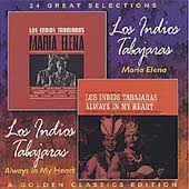 Los Indios Tabajaras: Maria Elena/Always in My Heart