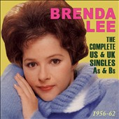Brenda Lee: The Complete US & UK Singles As & Bs: 1956-1962