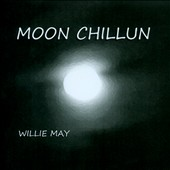 Willie May: Moon Chillun