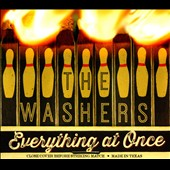 The Washers: Everything at Once [Digipak]