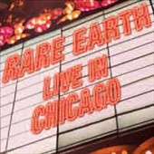 Rare Earth: Live in Chicago [Limited Edition] [Remastered]