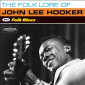John Lee Hooker: Folk Lore of John Lee Hooker/Folk Blues
