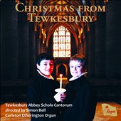 Christmas From Tewkesbury - incl. A babe is born; Into a quiet world; Ding dong! Merrily on High; Bethlehem Down; Candlelight Carol; Away in a Manger et al. / Tewkesbury Abbey Schola Cantorum; Carleton Etherington: organ