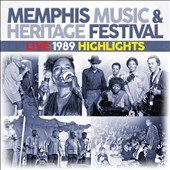 Various Artists: Memphis Music & Heritage Festival: Live 1989 Highlights