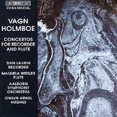 Holmboe: Concertos for Recorder & Flute / Hughes, Wiesler