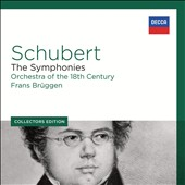 Collectors Edition: Schubert - The Complete Symphonies / Orch. Of the 18th Century, Frans Bruggen
