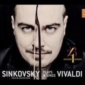 Sinkovsky Plays & Sings Vivaldi / Dmitry Sinkovsky, violin & countertenor; La Voce Strumentale