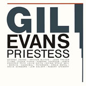 Gil Evans: Priestess [Limited Edition]
