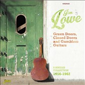 Jim Lowe: Green Doors, Closed Doors and Gambler's Guitars: A Singles Collection, 1956-1962