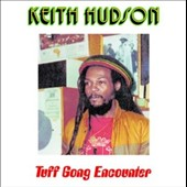 Keith Hudson: Tuff Gong Encounter/Jammys Dub Encounter [12/11]