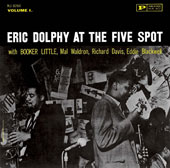 Eric Dolphy/Eric Dolphy Quintet: At the Five Spot, Vol. 1