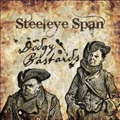 Steeleye Span: Dodgy Bastards *