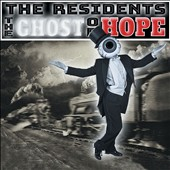 The Residents: The Ghost of Hope [3/24] *