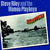 Steve Riley (Accordion): Happytown